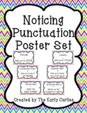 Noticing Punctuation Poster Set