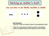 Noticing an Author's Craft - Using Dashes, Colons, & Ellipses in Writing
