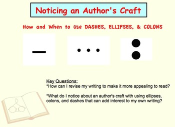 Noticing an Author's Craft - Using Dashes, Colons, & Ellip