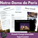 Notre Dame - comprehensible input lesson for French learners