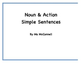 Noun & Action Simple Sentences