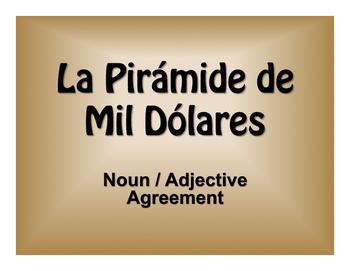 Spanish Noun Adjective Agreement $1000 Pyramid Game