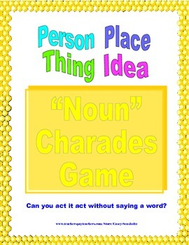 Noun Charades (Parts of Speech)