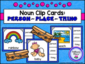 Noun Clip Cards: Person, Place, or Thing