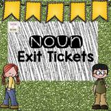 Noun Exit Tickets