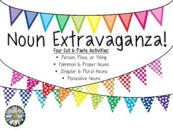 Noun Extravaganza - Cut & Paste Activities
