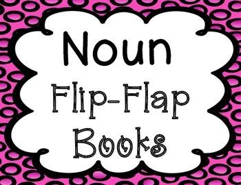 Noun Flip-Flap Books