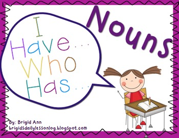 Noun Game / I have, Who has / Reading