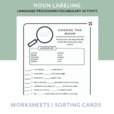 Noun Labeling   Speech Therapy   Older Students   Middle & High School
