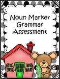 Noun Marker Assessment