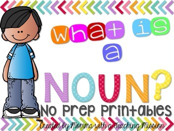 Noun No Prep Printables Literacy Center L.1.1