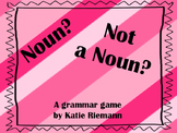 Noun? Not a Noun?