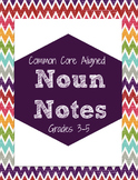 Noun Notes for Grades 3-5