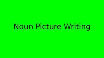 Noun Picture Writing