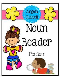 Noun Reader ~ Person