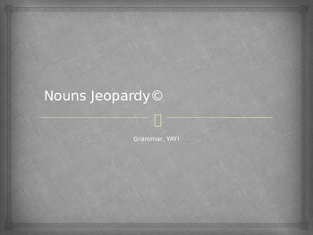 Noun Review Game - Jeopardy