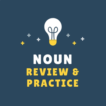 Noun Review & Practice -Freebie