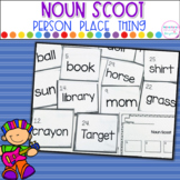 Noun Scoot- Identifying Nouns as Person, Place or Thing
