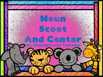 Noun Scoot and Center