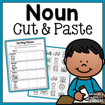 Noun Sort Cut and Paste - Person, Animal, Place, Thing