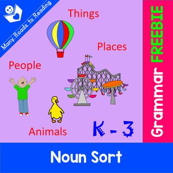 Noun Sort FREEBIE: K-3