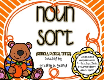 "Noun Sort Freebie {Companion for ""Bear Says Thanks""}"