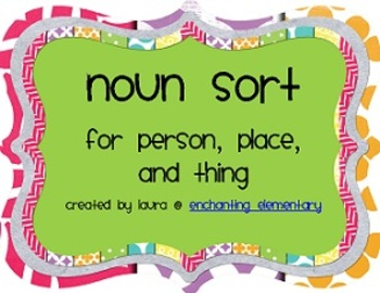Noun Sort for Person, Place, and Thing