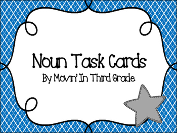 Noun Task Cards (32 cards and answer cards included)