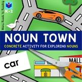 Noun Town: K-2