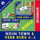 Noun Town and Verb Burg K-2 BUNDLE