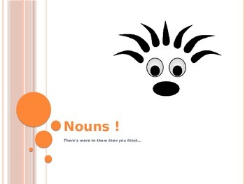 Noun Types  - There's More to Nouns Than You Think