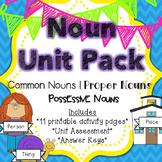 Noun Unit Pack {Common Nouns, Proper Nouns & Possessive Nouns}