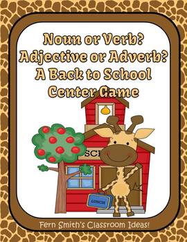Back to School Noun or Verb? Adjective or Adverb? Back to