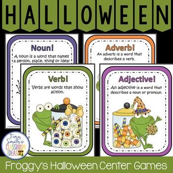 Halloween Noun or Verb? Adjective or Adverb? Halloween Literacy Center Games