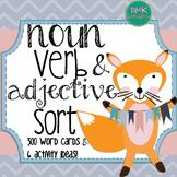 Noun, Verb, & Adjective Sort