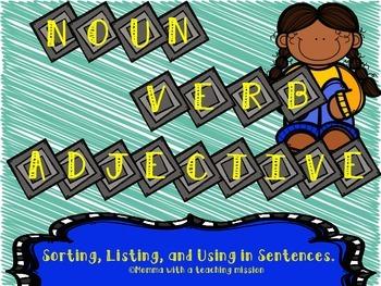 Noun, Verb, Adjective Sort, List, and Use in a Sentence Li