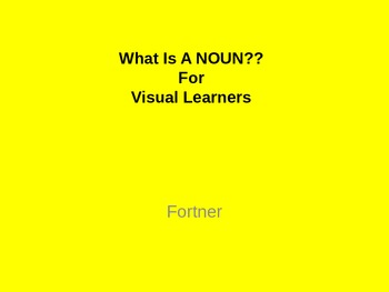 Noun:  What is a Noun? For Visual Learners