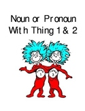 Noun and Pronouns Sort with Thing 1 & 2