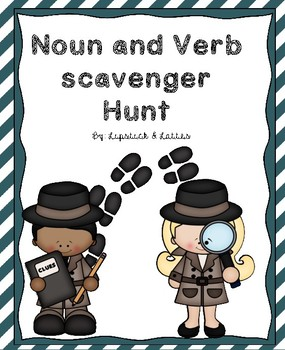 Noun and Verb scavenger hunt lesson