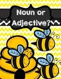 Noun or Adjective Sort