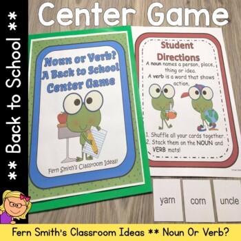 Back to School Noun or Verb? A Back to School Literacy Cen