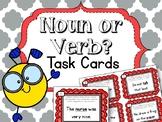 Noun or Verb. Task Cards. English Language Arts