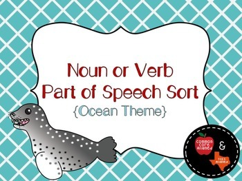 Noun vs. Verb Parts of Speech Sort & Accountability Sheets
