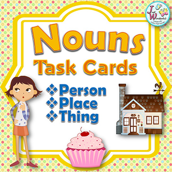 NOUNS Person Place or Thing? Noun Task Cards Parts of Speech Literacy Activity