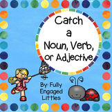 Nouns, Verbs, and Adjectives- Center