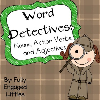 Nouns, Action Verbs, and Adjectives- Writing Center