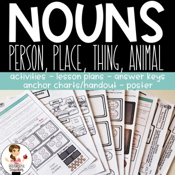 Nouns Activities with Lesson Plans, Handout, Poster, and Answer Keys