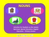 Nouns - Autism; Special Education; Regular Education - Primary Grades