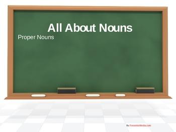 Nouns (Common Nouns and Proper Nouns) Powerpoint