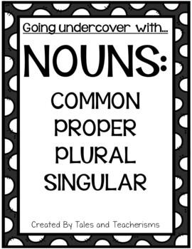 Nouns - Common, Proper, Plural, and Singular
